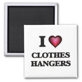 I love Clothes Hangers Magnet