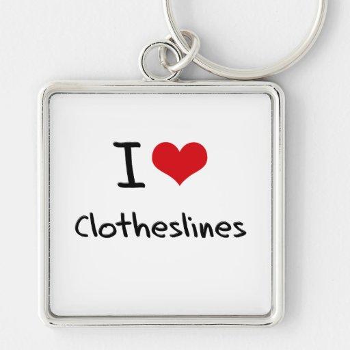 I love Clotheslines Key Chains