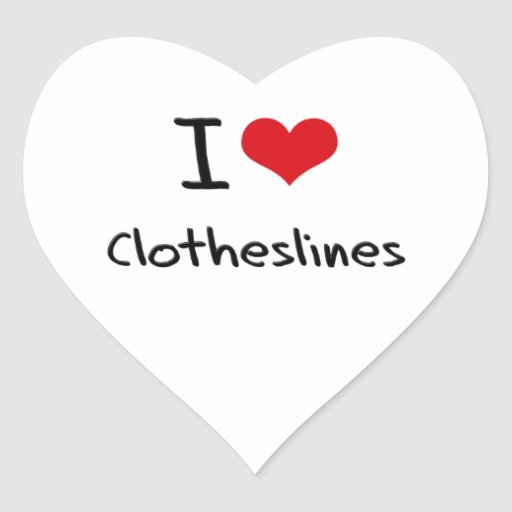 I love Clotheslines Stickers