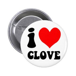 i love clove 6 cm round badge