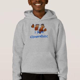 I love Clownfish! hoodie