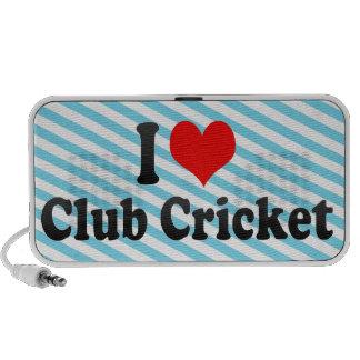 I love Club Cricket Speakers