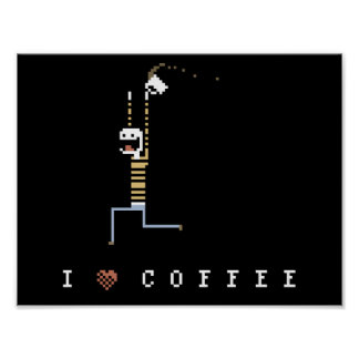 I Love Coffee Caffeine Guy Pixel Art Poster