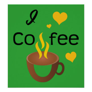 I love coffee super hot and awesome poster