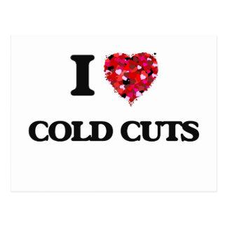 I love Cold Cuts Postcard
