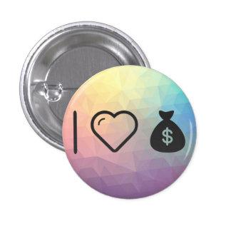 I Love Collecting Moneys 3 Cm Round Badge