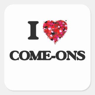I love Come-Ons Square Sticker