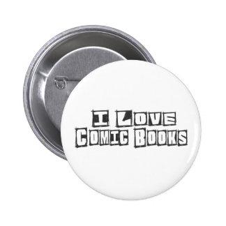 I Love Comic Books 6 Cm Round Badge