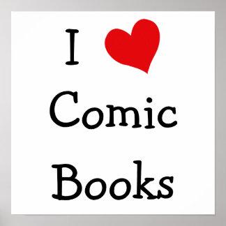I Love Comic Books Print