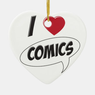 I Love Comics! *Heart* Ceramic Ornament