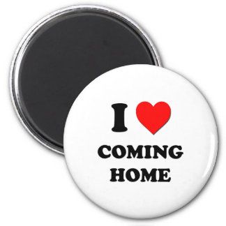I love Coming Home 6 Cm Round Magnet