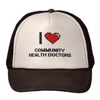 I love Community Health Doctors Trucker Hat