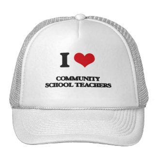 I love Community School Teachers Trucker Hat
