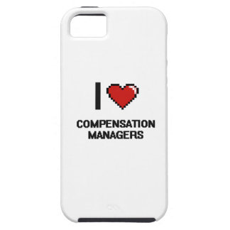 I love Compensation Managers iPhone 5 Cases