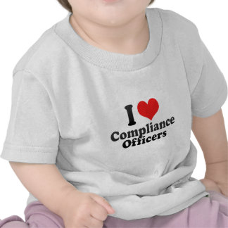 I Love Compliance Officers T Shirt