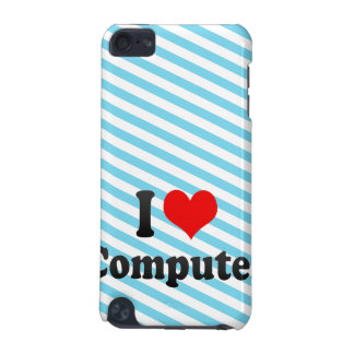 I love Computer iPod Touch (5th Generation) Case