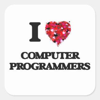 I love Computer Programmers Square Sticker