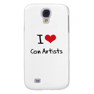 I love Con Artists Samsung Galaxy S4 Covers