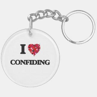 I love Confiding Double-Sided Round Acrylic Key Ring