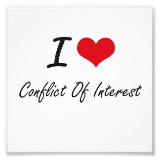 I love Conflict Of Interest Artistic Design Photo Art