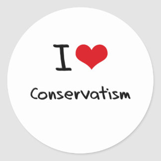 I love Conservatism Round Sticker