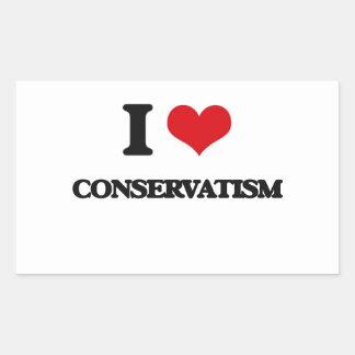 I love Conservatism Rectangle Sticker
