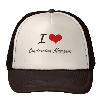I love Construction Managers Cap