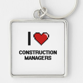 I love Construction Managers Silver-Colored Square Key Ring