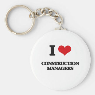 I love Construction Managers Key Chain