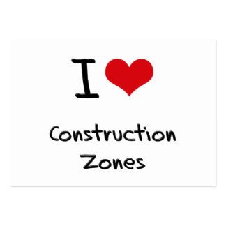 I love Construction Zones Business Card Templates