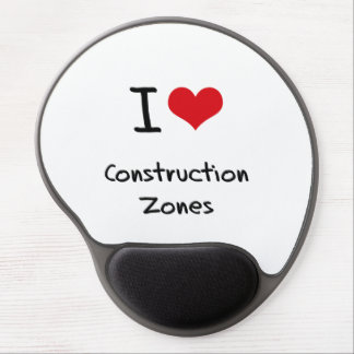 I love Construction Zones Gel Mouse Pad