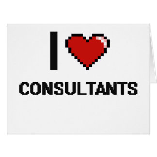 I love Consultants Large Greeting Card