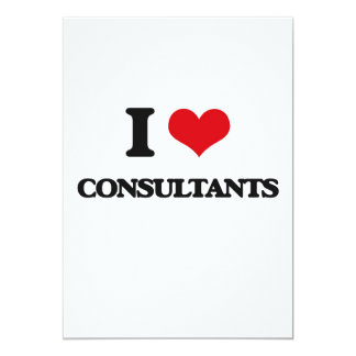 """I love Consultants 5"""" X 7"""" Invitation Card"""