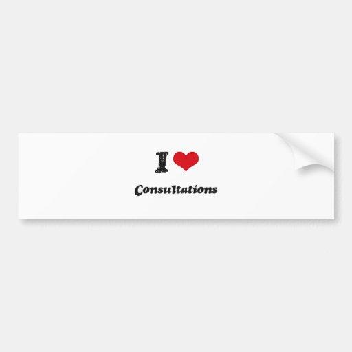 I love Consultations Bumper Stickers