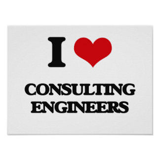 I love Consulting Engineers Print