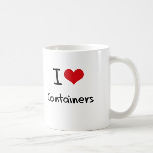 I love Containers Coffee Mugs
