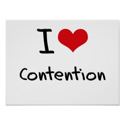 I love Contention Poster