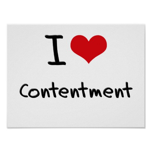 I love Contentment Posters