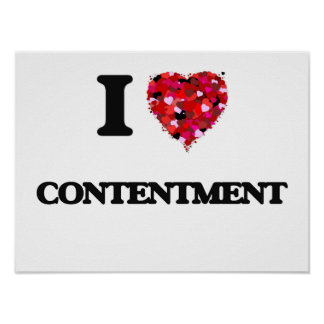 I love Contentment Poster