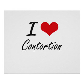 I love Contortion Artistic Design Poster