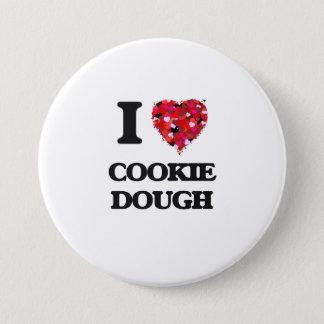 I love Cookie Dough 7.5 Cm Round Badge