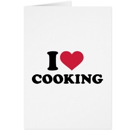 I love cooking greeting card