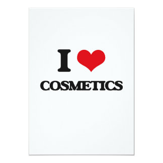 "I love Cosmetics 5"" X 7"" Invitation Card"