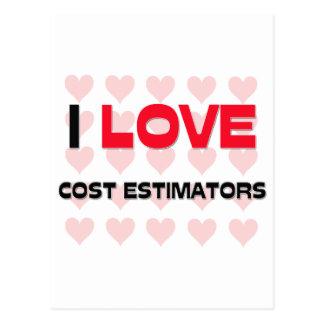 I LOVE COST ESTIMATORS POST CARDS