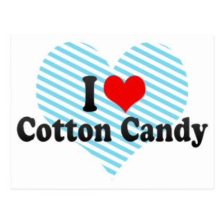 I Love Cotton Candy Post Cards