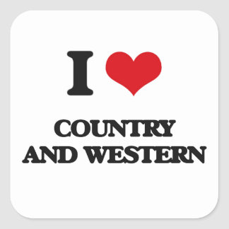I love Country And Western Square Sticker