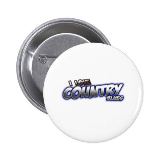 I Love Country BLUES music Pinback Buttons