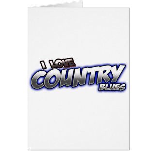 I Love Country BLUES music Card