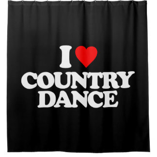 I LOVE COUNTRY DANCE SHOWER CURTAIN