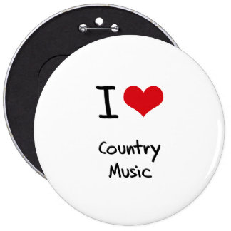 I love Country Music Buttons